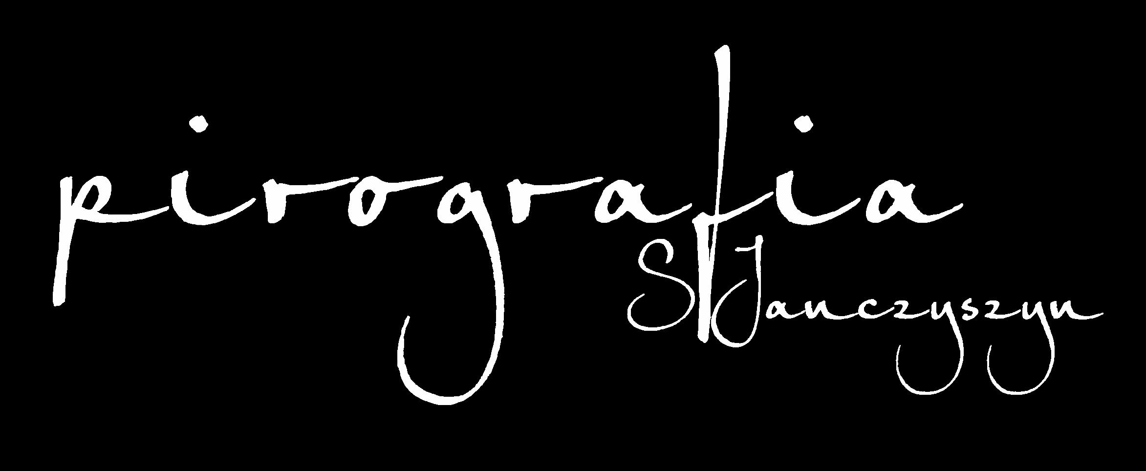 Pirografia Sylwia Janczyszyn